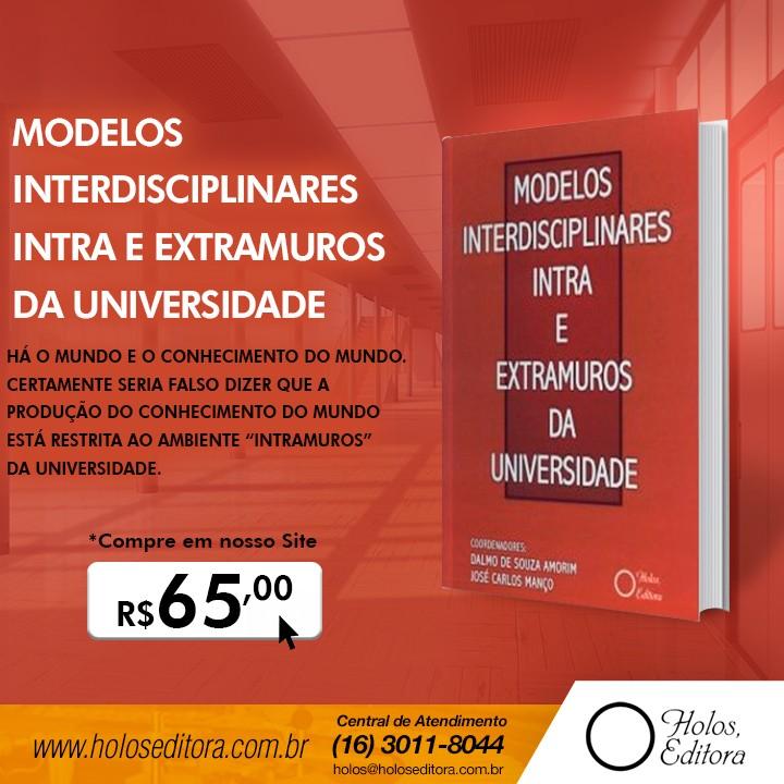 Modelos Interdisciplinares Intra e Extramuros da Universidade