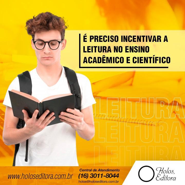 É preciso incentivar a leitura no ensino acadêmico e científico